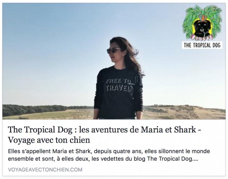 The Tropical Dog Voyage avec ton chien
